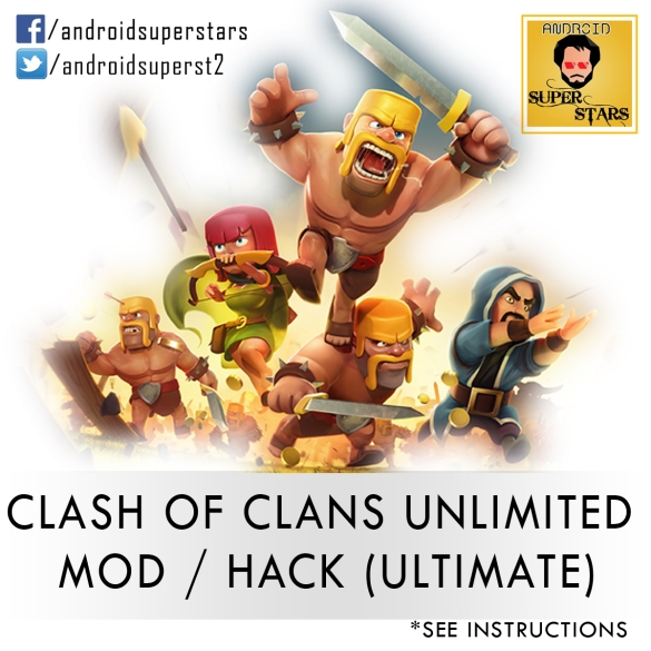 Clash of Clans Unlimited Mod/Hack [ULTIMATE] – ANDROID SUPERSTARS